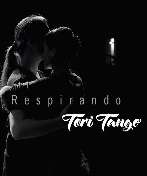 Respirando Tori Tango